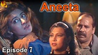 Aneeta Episode 07 | 20  October 2020 | New Drama Serial 2020