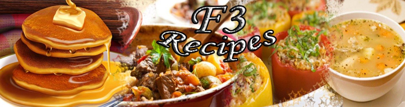 F3 Recipes