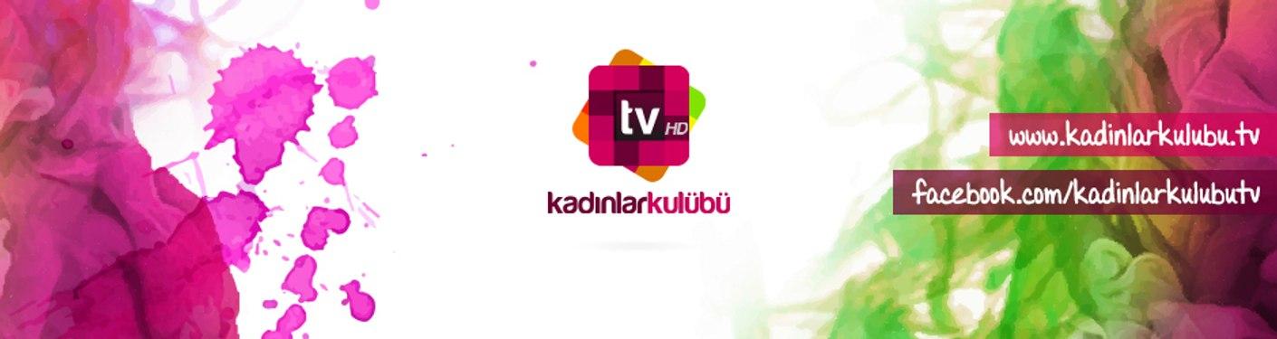 KadinlarkulubuTV