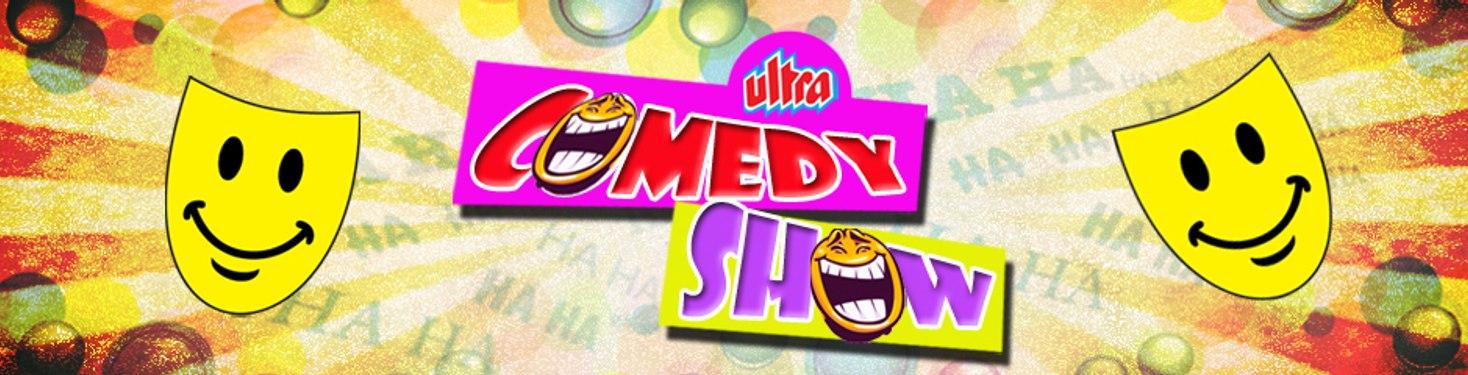 Ultra Comedy Show