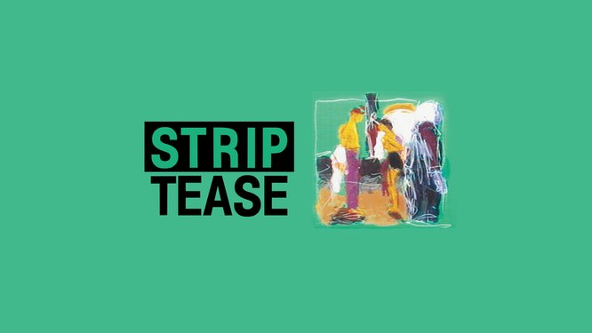 STRIP TEASE OFFICIEL