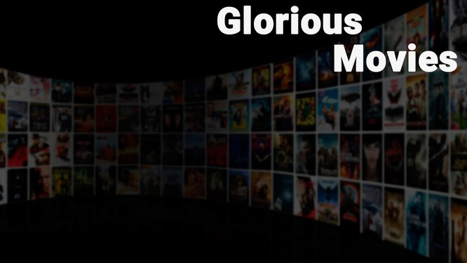Glorious Movies