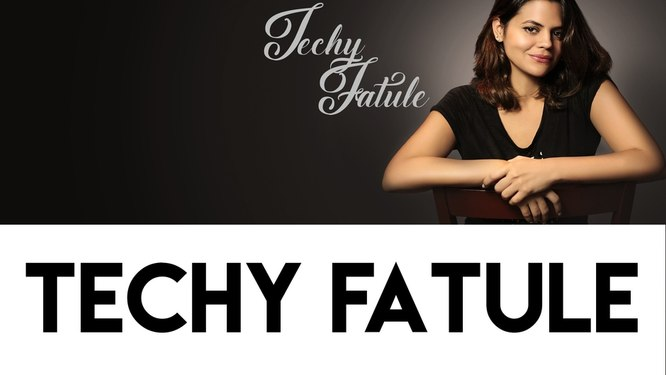 Techy Fatule
