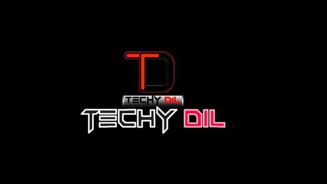 Techy Dil