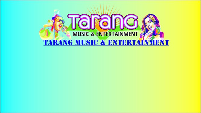 Tarang Music & Entertainment