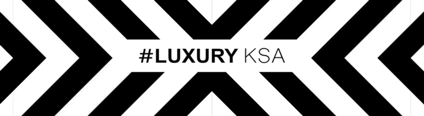 Luxury KSA