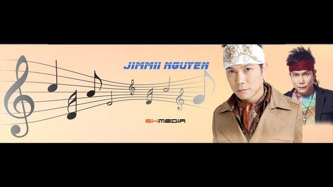 Jimmii Nguyen Top Hits