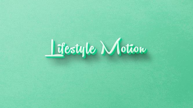 Lifestyle-Motion