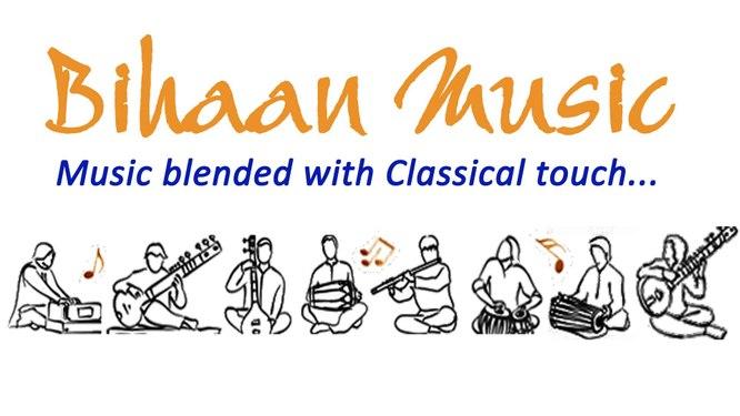 Bihaan Music