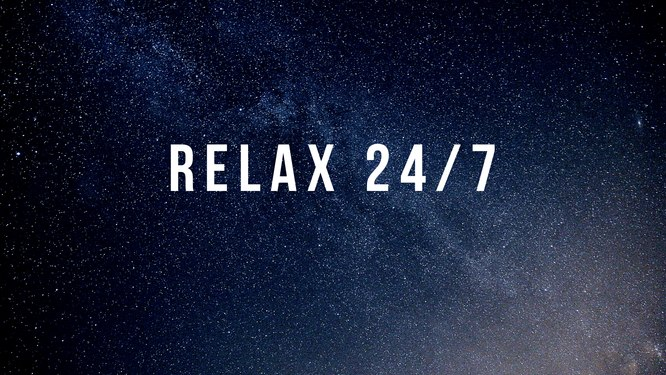 Relax 24/7