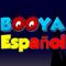 Booya Spanish