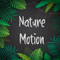 Nature-Motion