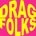 DRAG☆FOLKS I