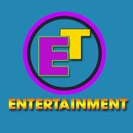 Entertaiment ET