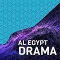 Al Egypt Drama