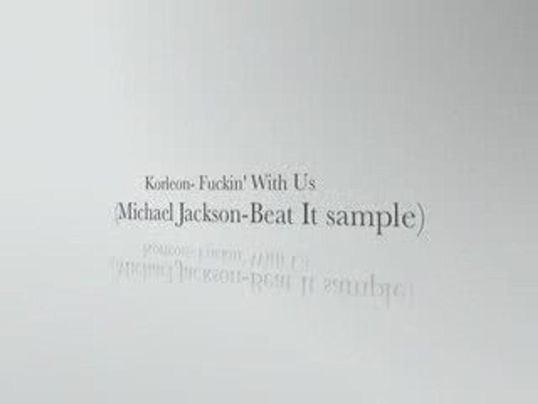 Korleon - Fuckin' Wit Us (Michael Jackson - Beat It Sample)