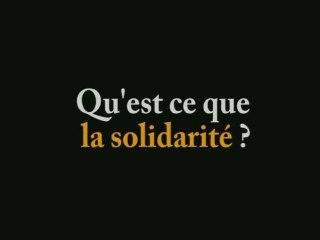 Qu'est ce que la solidarité ?