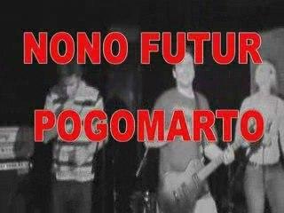 Nono Futur et Pogomarto à ROUEN (27.06.09)