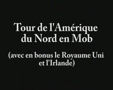 Tour de l'Amérique en Mob - Round 1