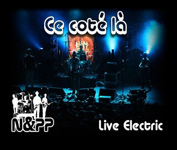 [N&PP] Ce coté là (live)