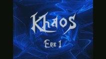 Khaos ère 1 : l'aube du Khaos