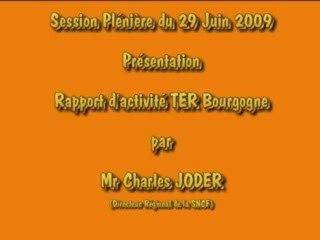Session Plénière Juin 2009 Rapport d'Activité TER Bourgogne