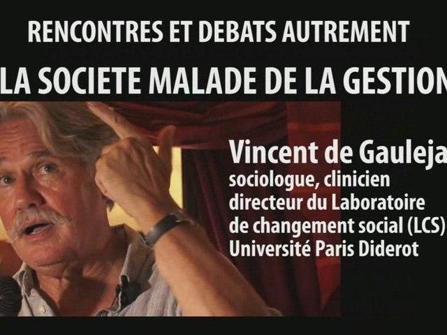 RENCONTRES ET DEBATS AUTREMENT:  VINCENT DE GAULEJAC