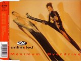 2 UNLIMITED - Maximum overdrive (extended)