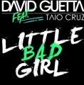 David Guetta Ft. Taio Cruz & Ludacris - Little Bad Girl (Official Club Mix)