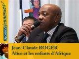 """Décollez Jeunesses ! 21. Colloque """"Quel rôle pour la famille, les structures ?"""" : Alice et les enfants d'Afrique"""
