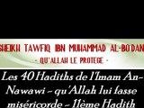 11ème hadith : Les 40 Hadiths de l'Imam An-Nawawi - qu'Allah lui fasse miséricorde - Sheikh Tafiq Ibn Muhammad Al-Bo'dânî