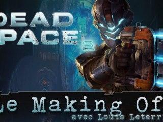 Dead Space 2 Making-of avec Louis Leterrier