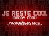 """MASSALIA DJ's """"Je Reste Cool (Daddy Cool)"""" 2"""