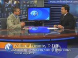 Dr. William Locante - The Benefits of Dental Implants