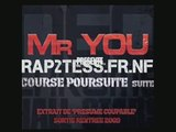 Mister You - Course poursuite la suuuuuite.