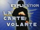 Xtremillusion.com: Hummer card ou Carte Volante Explication