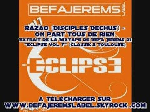 Razao (Disciples Dechus) - On part tous de rien