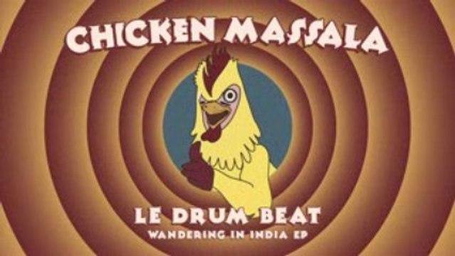 LE DRUM BEAT - Chicken Massala