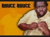 Bruce Bruce Stand-up