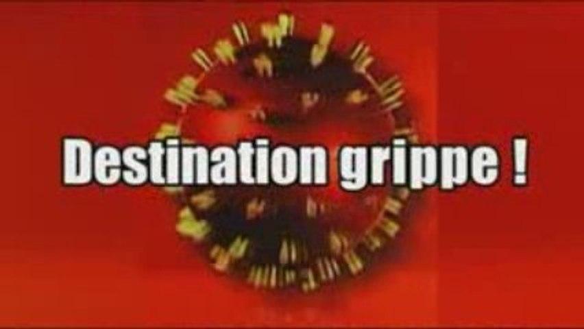 SM > DESTINATION GRIPPE