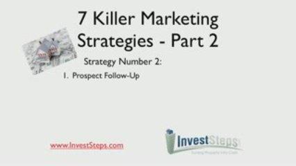 7 Killer Real Estate Marketing Strategies – Part 2