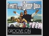 Timati feat Snoop Dogg - Groove on (Onnik & Boskamp Remix)