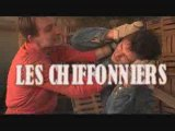 LES CHIFFONNIERS ( Bande annonce )