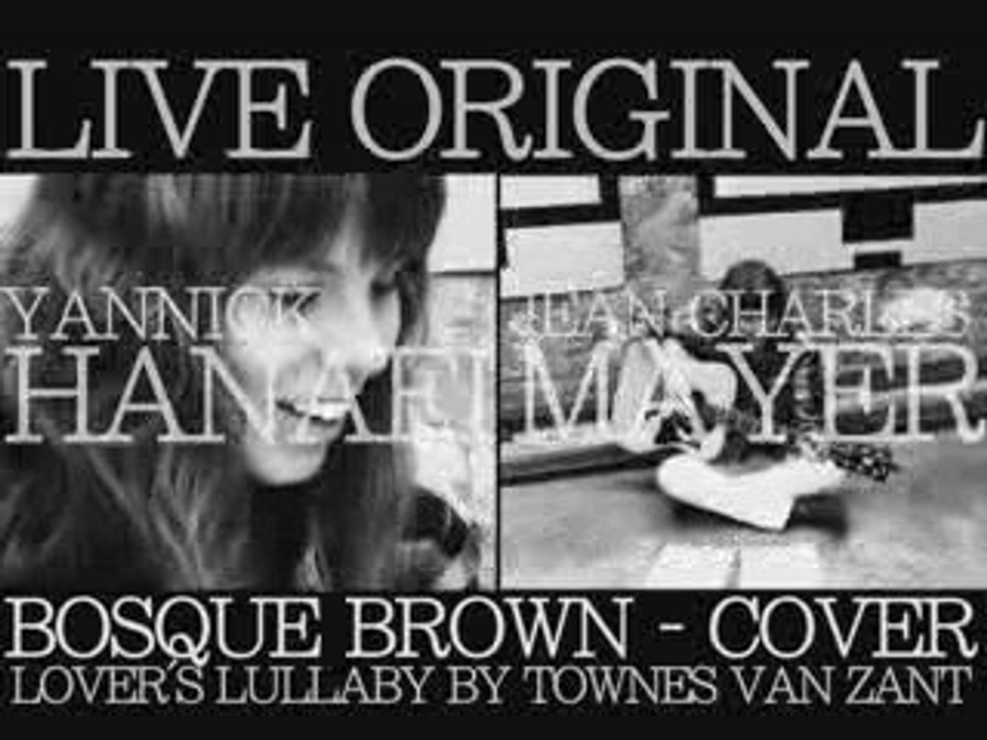 LIVE ORIGINAL : BOSQUE BROWN - LOVER'S LULLABY