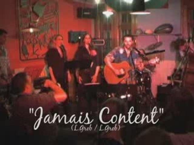 """""""Jamais Content"""" Live par Lionel Grob & the FuegOrchestra"""