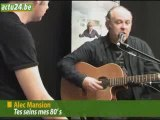 Actu24 - Alec Mansion en chansons