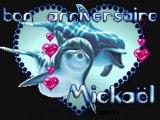 joyeux anniversaire mickael