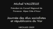 Michel VAUZELLE - NEOULES - 17 octobre 2009