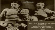 Papà e mammà 1938 (Quartetto Cetra-trio lescano)
