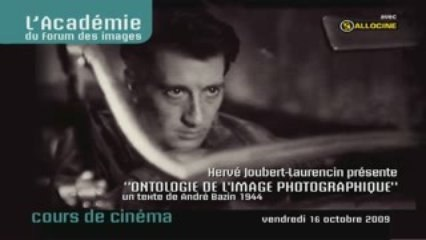 """André Bazin, """"Ontologie de l'image photographique"""""""